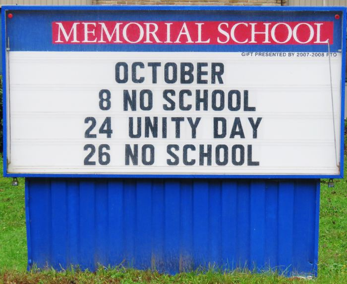 Memorial School Sign for October 2108